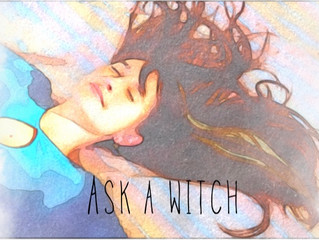 ASK A WITCH- Dream Time