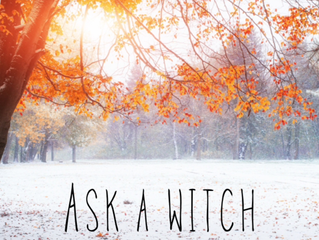 ASK A WITCH-Seasonal Shifts