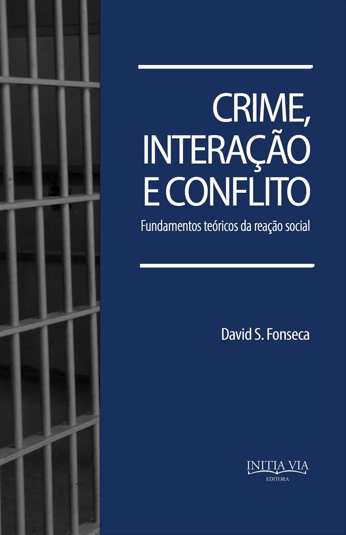 Crime, interação e conflito