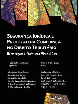 Segurança jurídica e proteção da confiança no direito tributário.jpg
