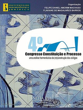 Anais do 4º Congresso de Constituição e Processo