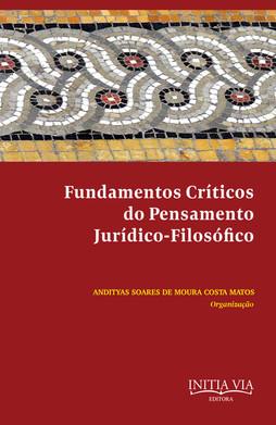 Fundamentos críticos do pensamento jurídico-filosófico