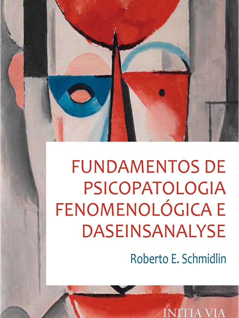 Fundamentos de psicopatologia fenomenológica e daseinsanalyse