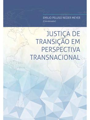 Justiça de Transição em Perspectiva Transnacional