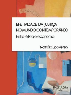 Efetividade da justiça no mundo contemporâneo