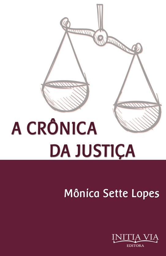 A Crônica da Justiça