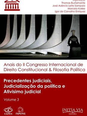 Precedentes judicais, judicialização da política e ativismo judicial
