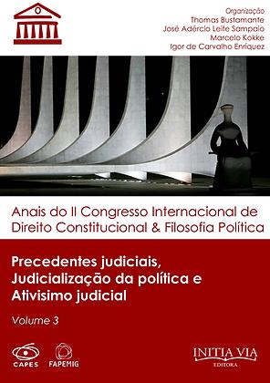 Precedentes judiciais, judicialização da política e ativismo judicial