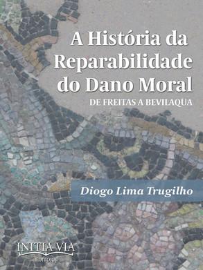 A história da reparabilidade do dano moral