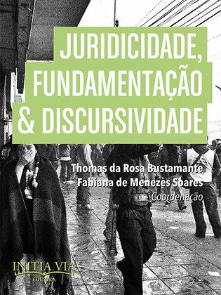 Juridicidade, fundamentação e discursividade