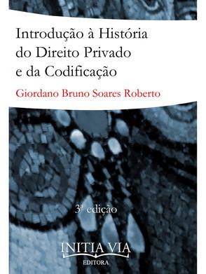 Introdução à história do direito privado e da codificação