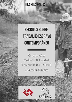 Escritos sobre trabalho escravo contemporâneo