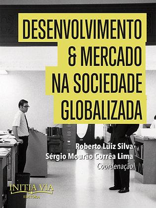 Desenvolvimento e mercado na sociedade globalizada