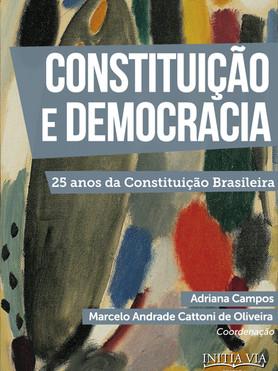 Constituição e Democracia: 25 anos da Constituição brasileira