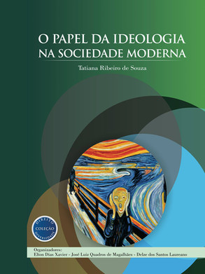 O papel da ideologia na sociedade moderna
