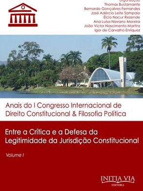 Entre a crítica e a defesa da legitimidade da jurisdição constitucional