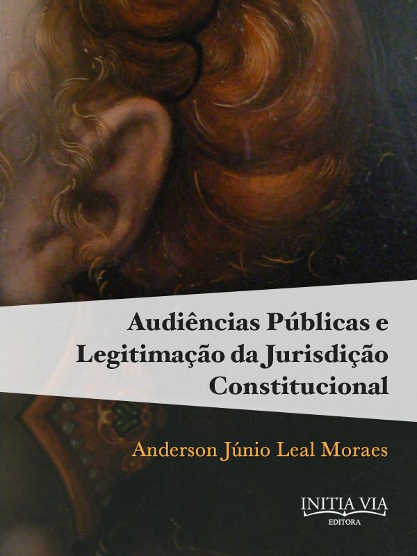 Capa da obra Audiências Públicas e Legitimação da Jurisdição Constitucional