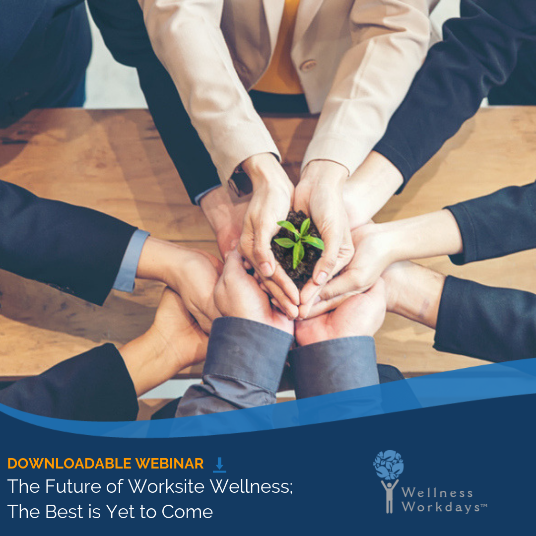 The Future of Worksite Wellness