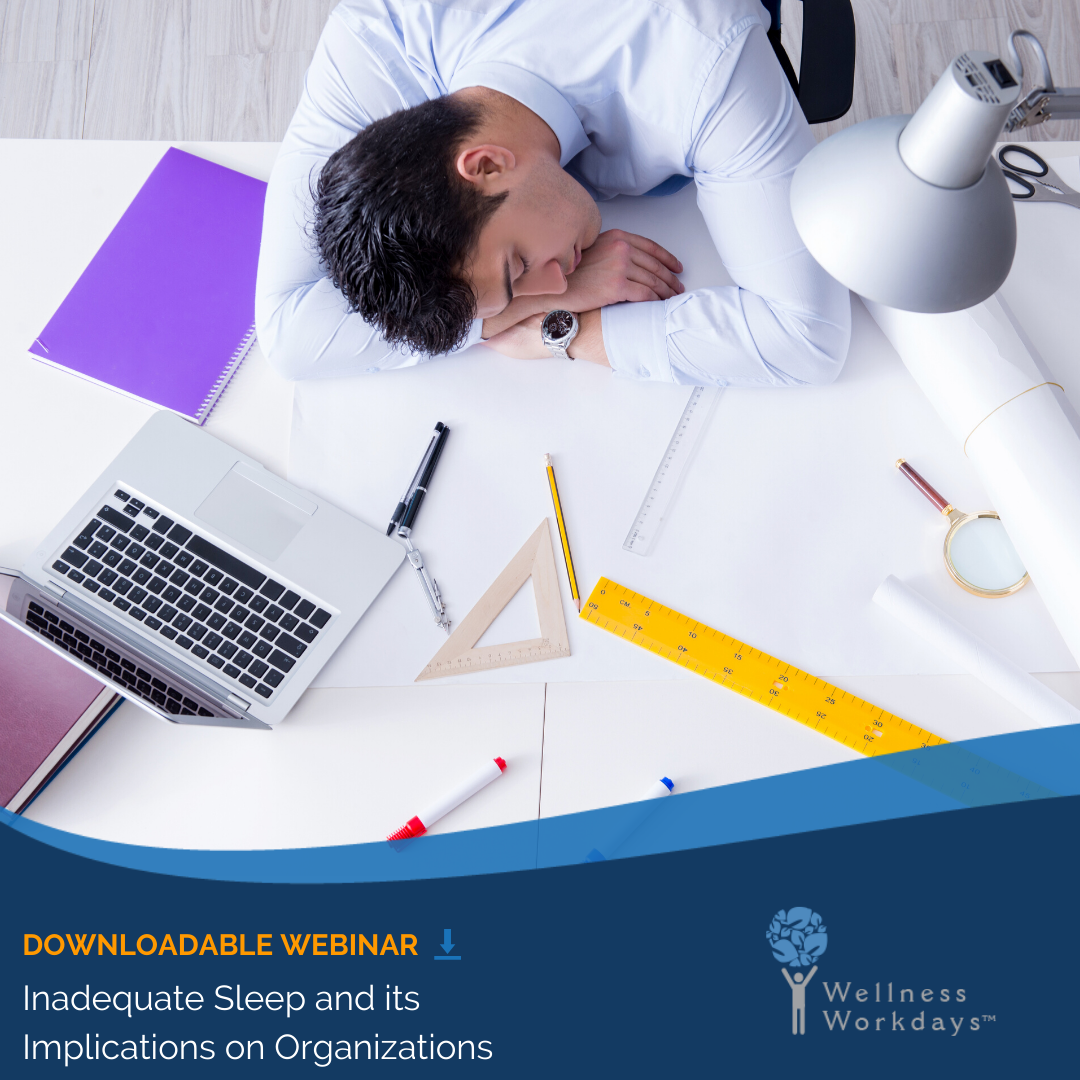 Inadequate Sleep and its Implications on Organizations