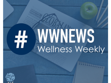 Wellness Weekly - August 26, 2020