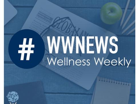 Wellness Weekly - June 10, 2020
