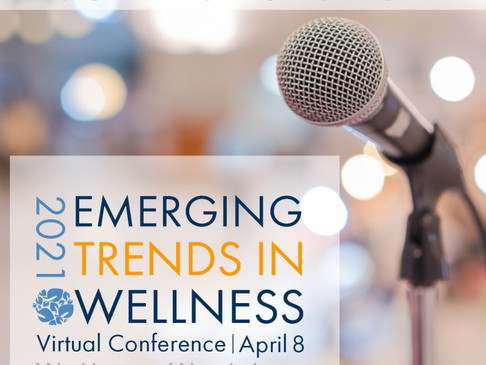 8th Annual Emerging Trends in Wellness Conference Features National Speakers and Trending Topics