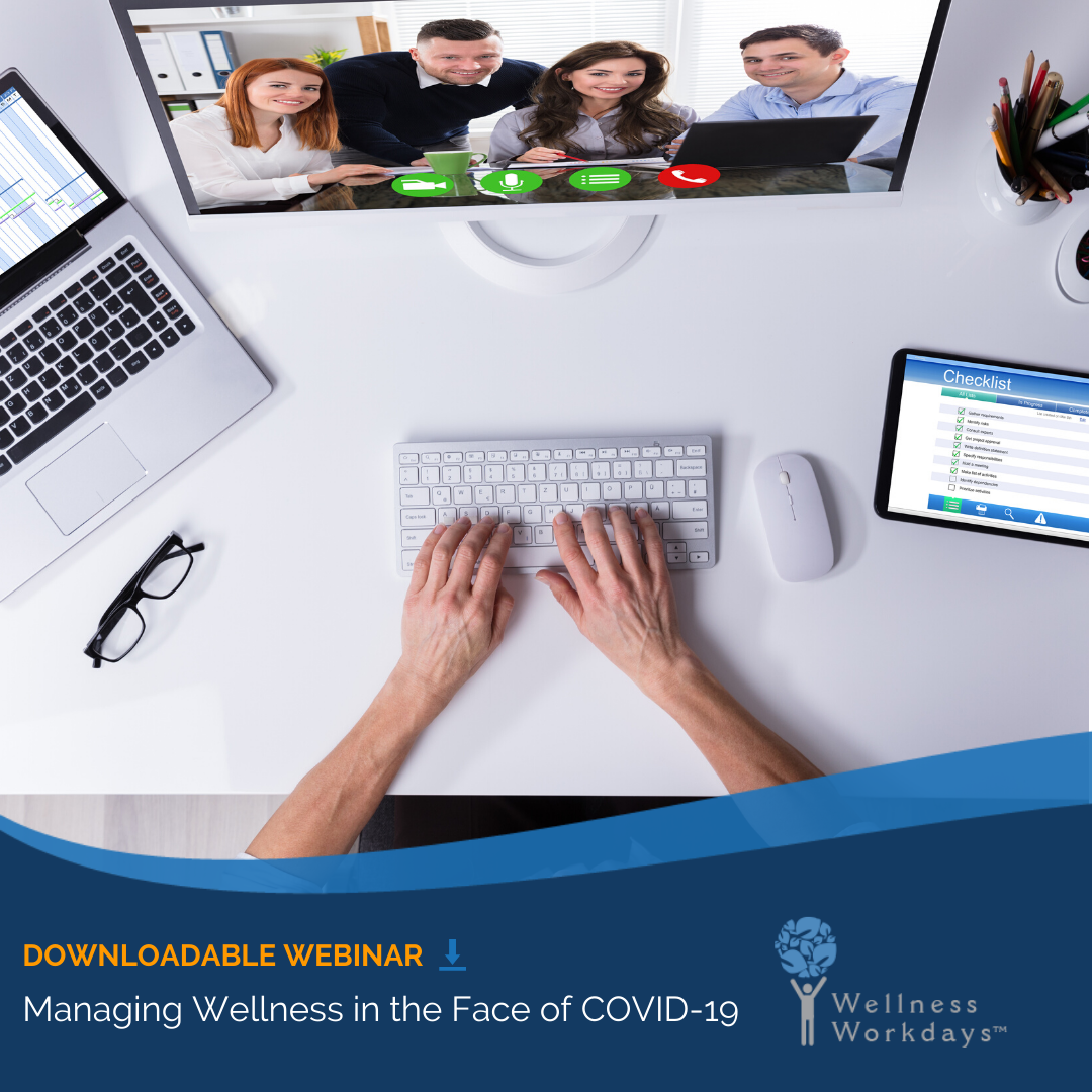 Managing Wellness in the Face of COVID-19