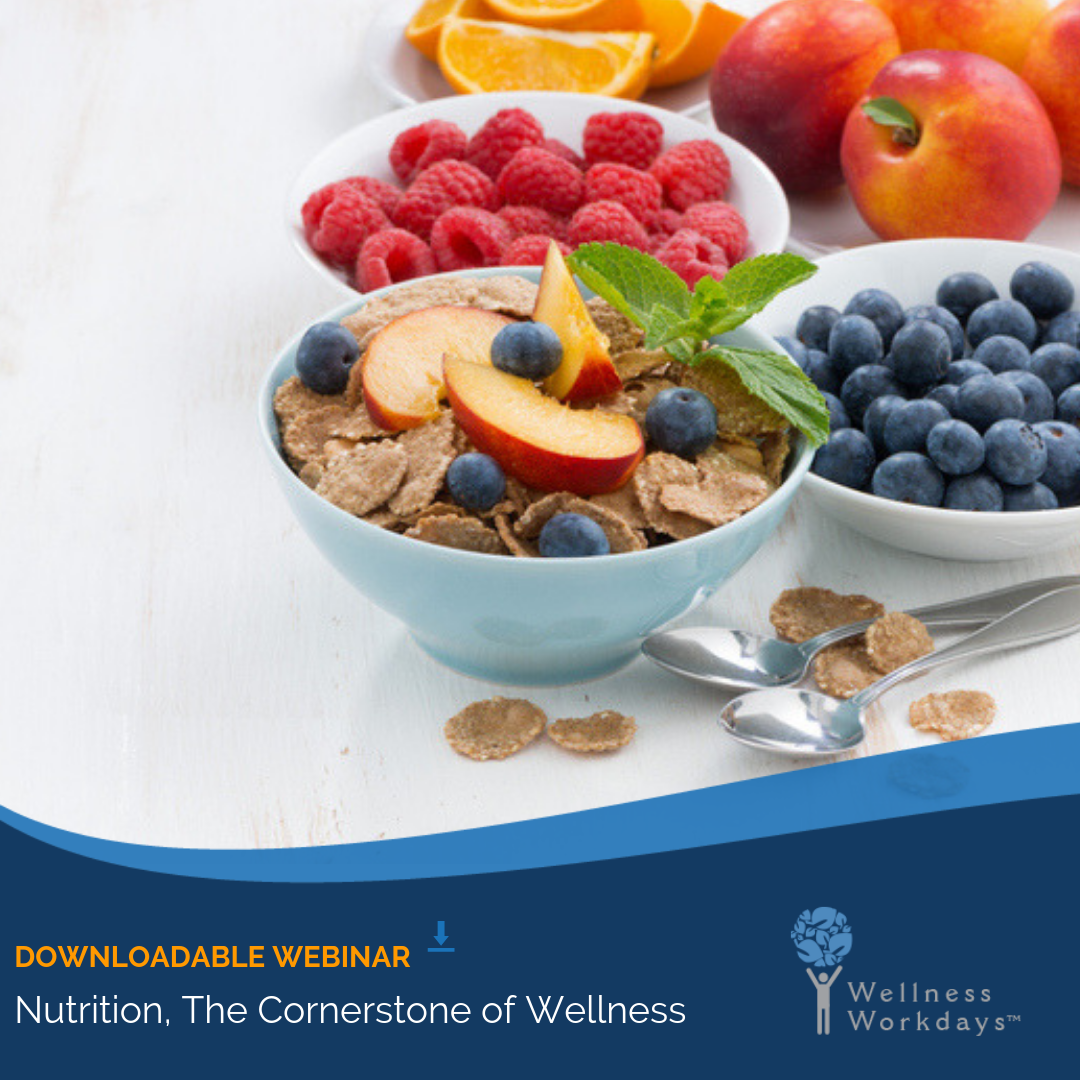 Nutrition, a Cornerstone of Wellness
