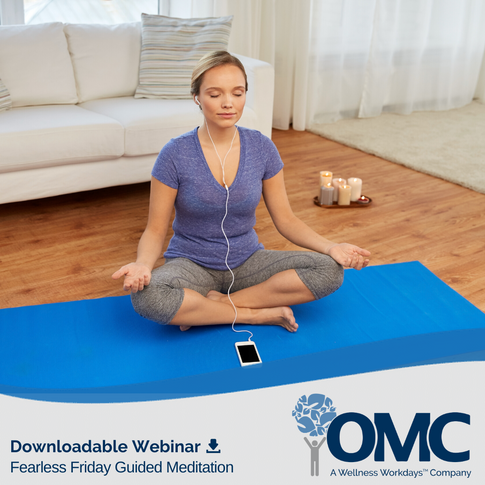Fearless Fridays OMC Guided Meditation