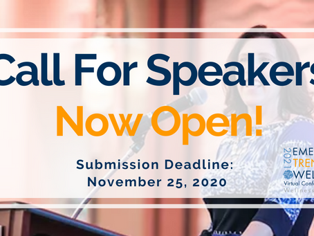 Call for Speakers for 2021 Emerging Trends in Wellness Virtual Conference