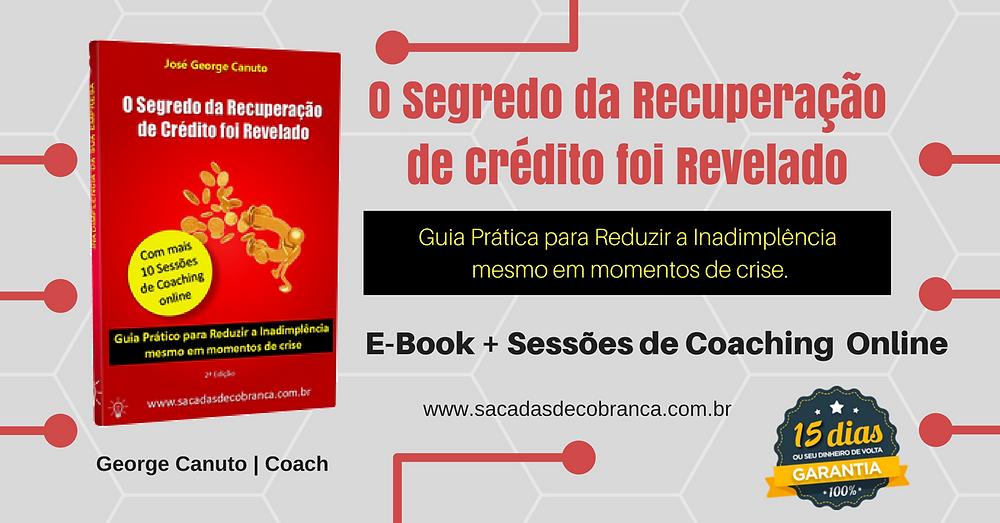 E-Book Cobrança, Livro de Cobrança, Método Avançar, Sacadas de Cobrança, George Canuto