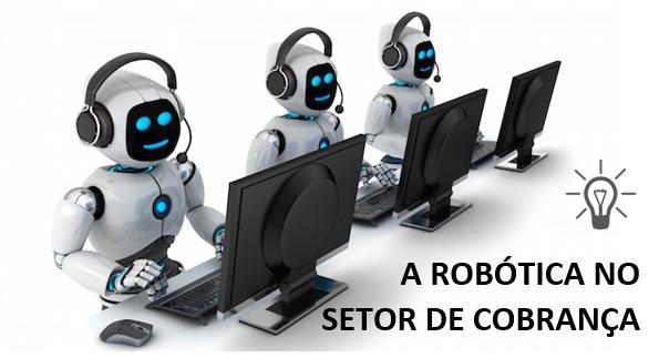 Cobrança Robotizada, Cobrança, Cobrança por Telefone, Negociação