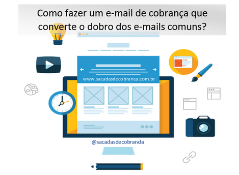 Como fazer um e-mail de cobrança que converte o dobro dos e-mails comuns?