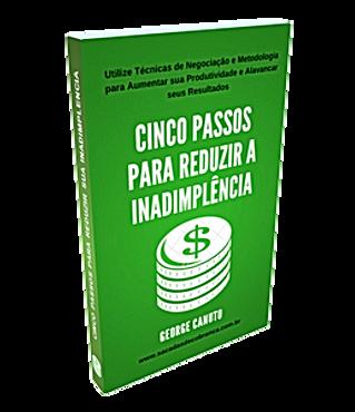CINCO PASSOS PARA REDUZIR A INADIMPLENCIA