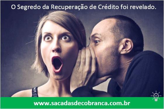 Sacadasdecobranca.com.br, segredo revelado, recuperação de credito