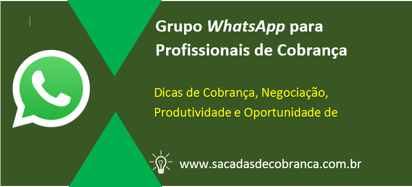 Grupo WhatsApp Profissionais de Cobrança, Dicas de Cobrança, Oportunidades de Emprego, Técnicas de Negociação