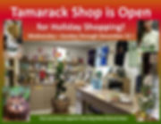 Tamarack Shop Open for Holiday Shopping!
