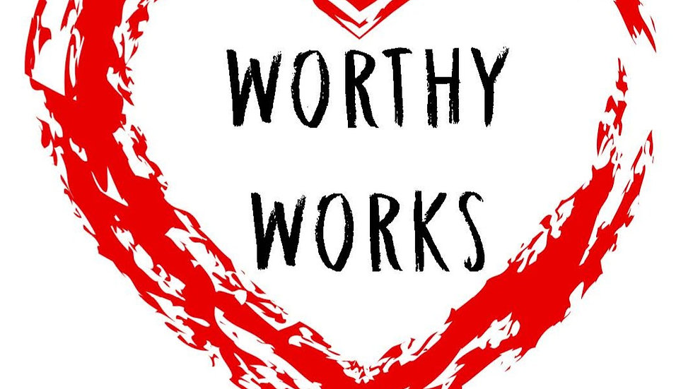 Donation to Worthy Works ($15)