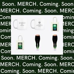 MERCH Coming Soon