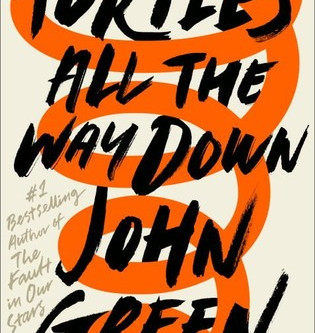 Book Review - Turtles All the Way Down by John Green