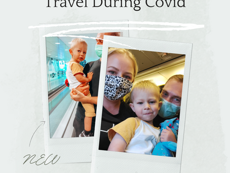 Travelling with a toddler during Covid