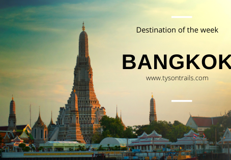 Destination of the week - Bangkok