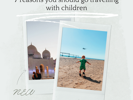7 reasons you should go travelling with children