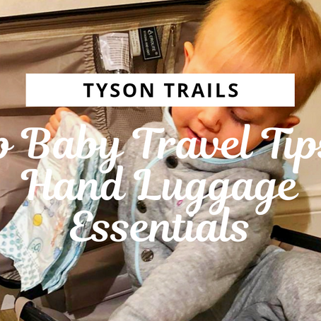 Top Baby Travel Tips - Hand Luggage Essentials