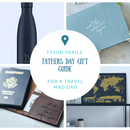Fathers Day Gift Ideas for a Travel Dad