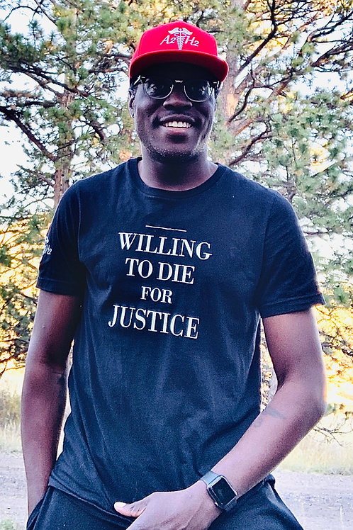 WILLING TO DIE FOR JUSTICE - CREW NECK T-SHIRT