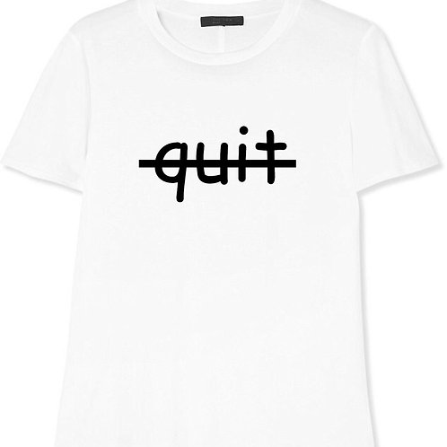 QUIT T-SHIRT