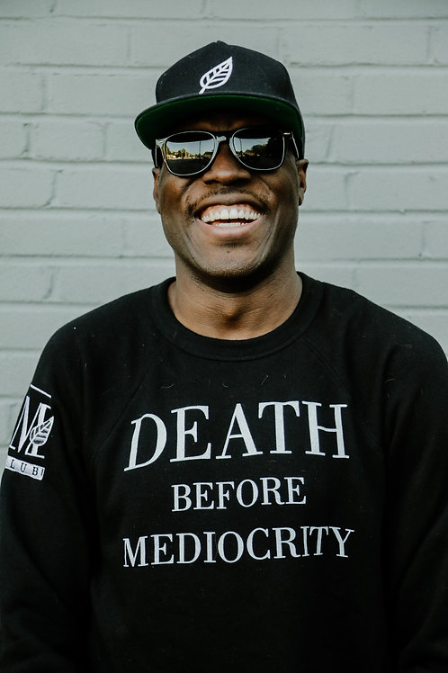 DEATH BEFORE MEDIOCRITY CREW NECK SWEATER