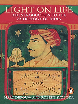 Light on Life: An Introduction to the Astrology of India