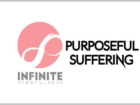 Purposeful Suffering